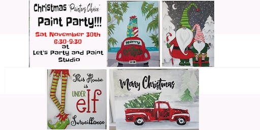"CHRISTMAS ""PAINTER'S CHOICE"" PAINT PARTY"