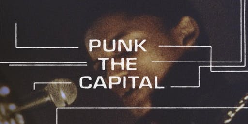 Film Screening: Punk the Capital - Building a Sound Movement