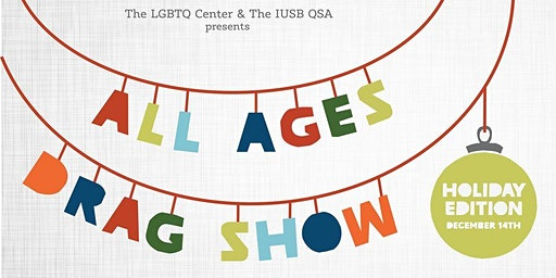 The All Ages Drag Show: Holidays 2019