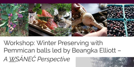 Winter Preserving Native Plants with Beangka Elliott – A W̱SÁNEĆ Perspective tickets
