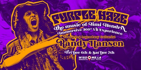 Purple Haze Experience - A 360 VR Musical Tribute to Jimi Hendrix -Sat 12/7 tickets