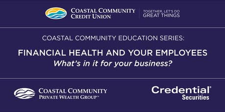 Financial Health and your Employees, What's in it for your business? tickets