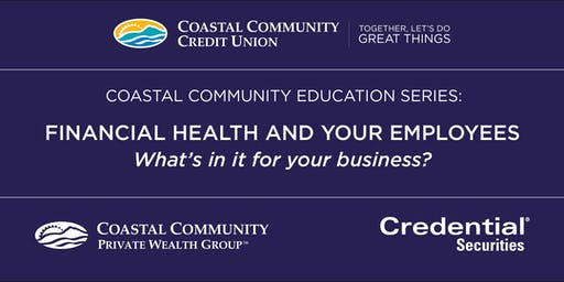 Financial Health and your Employees, What's in it for your business?