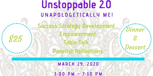 CROWNED: Unstoppable 2.0 - Unapologetically Me!