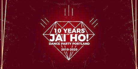 Portland: Jai Ho! 10 Year Anniversary Party tickets