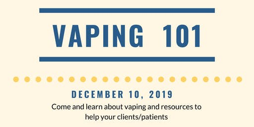 Vaping 101 Workshop