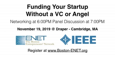 Funding Your Startup Without A VC or Angel #ENET2906 tickets