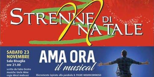 Ama Ora - Il Musical Live a Strenne di Natale - Rovigo Fiere