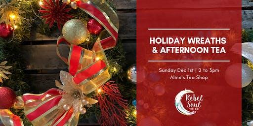 Holiday Wreaths & Afternoon Tea