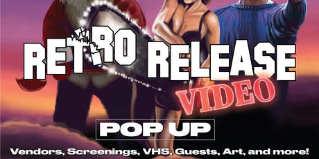 Retro Release Video Pop-Up tickets