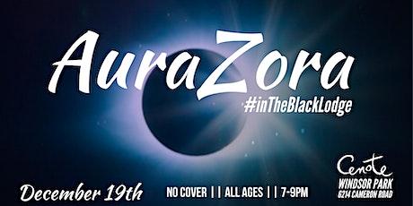 AuraZora In The Black Lodge tickets