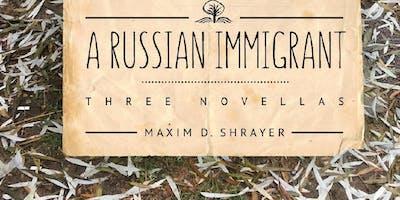 Author Talk: Maxim D. Shrayer