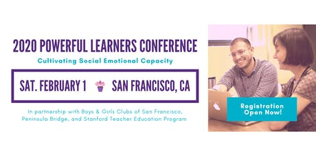 2020 Powerful Learners Conference: Cultivating Social Emotional Capacity tickets