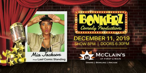Mia Jackson at Bonkerz Comedy Club - McClain's