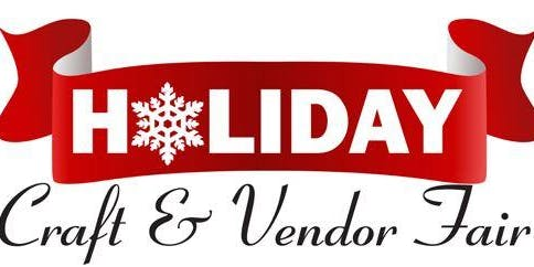 Holiday Vendor and Craft Fairs