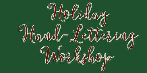 Holiday Hand-Lettering Workshop
