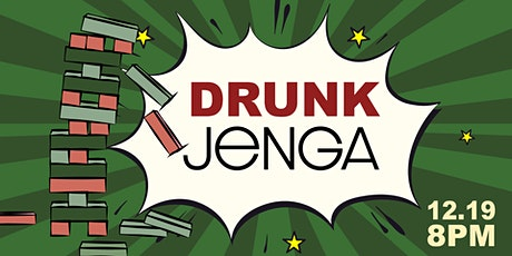 Drunk Jenga tickets