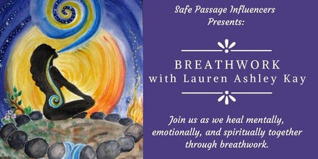 Safe Passage Influencers Event: Breathwork with Lauren Ashley Kay tickets