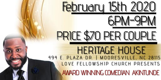 A Couples Valentine's Day Dinner w/ Award Winning Comedian Akintunde