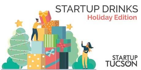 Startup Drinks: Holiday Edition tickets
