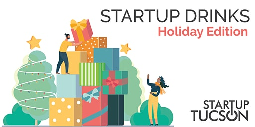 Startup Drinks: Holiday Edition