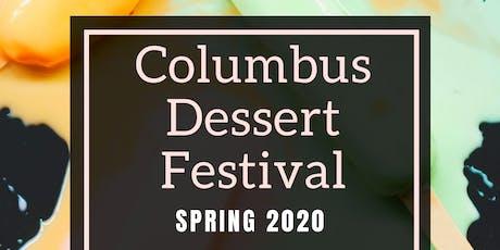 Columbus Dessert Festival Spring 2020 tickets