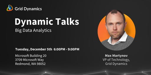 "Dynamic Talks Seattle/Redmond: ""Big Data Analytics"""