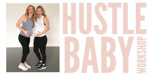 Hustle Baby Workshop