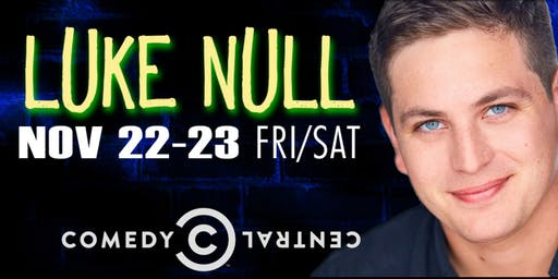 Comedian Luke Null from SNL and Comedy Central!