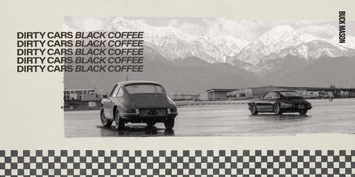 Buck Mason: DIRTY CARS & BLACK COFFEE