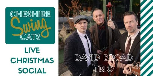 Xmas Swing Social Dance with The  David Broad Trio