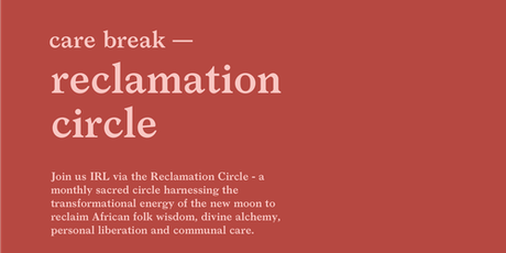 New Moon Reclamation Circle tickets
