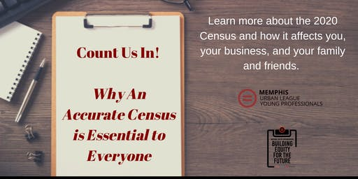 Count Us In! Why An Accurate Census is Essential to Everyone