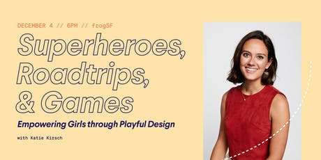 Superheroes, Road-trips, and Games—Empowering Girls through Playful Design tickets
