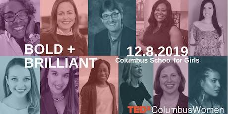 TEDxColumbusWomen 2019: Bold + Brilliant tickets