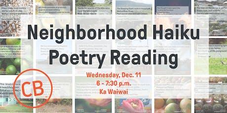 Civil Beat Neighborhood Haiku Poetry Reading tickets
