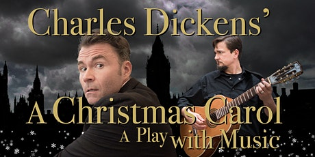 Charles Dickens' A Christmas Carol, a Play with Music tickets