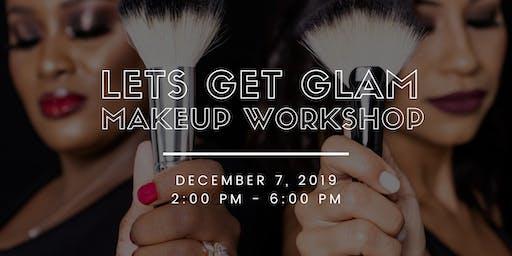 Lets Get Glam Makeup Workshop