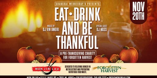 Eat, Drink & Be Thankful: A Charity for Forgotten Harvest at MJL