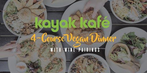 Kayak Kafé  4-Course Vegan Dinner with Wine Pairings