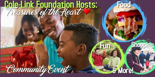 Cole-Link Foundation Hosts: Treasures of the Heart, Community Event