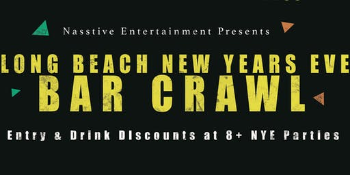 New Years Eve 2020 Long Beach Bar Crawl - NYE All Access Pass to 8+ Venues