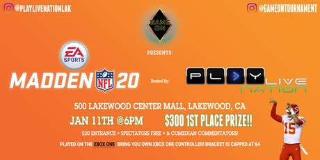 Game on Presents: Madden 20 | $300 1st Place Prize tickets