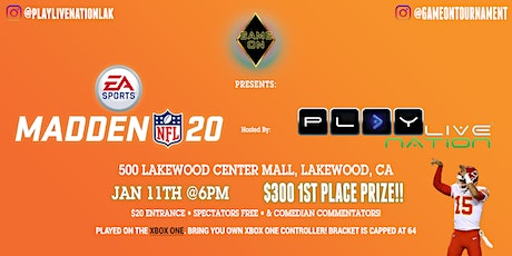 Game on Presents: Madden 20   $300 1st Place Prize tickets