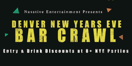 New Years Eve 2020 Denver Bar Crawl - NYE All Access Pass to 8+ Venues