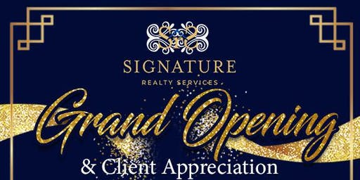 Signature Realty Services Grand Opening/Appreciation Event