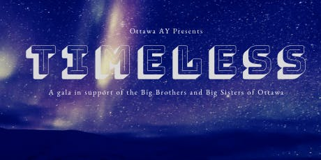 4th Annual Winter Gala: supporting The Big Brothers Big Sisters of Ottawa