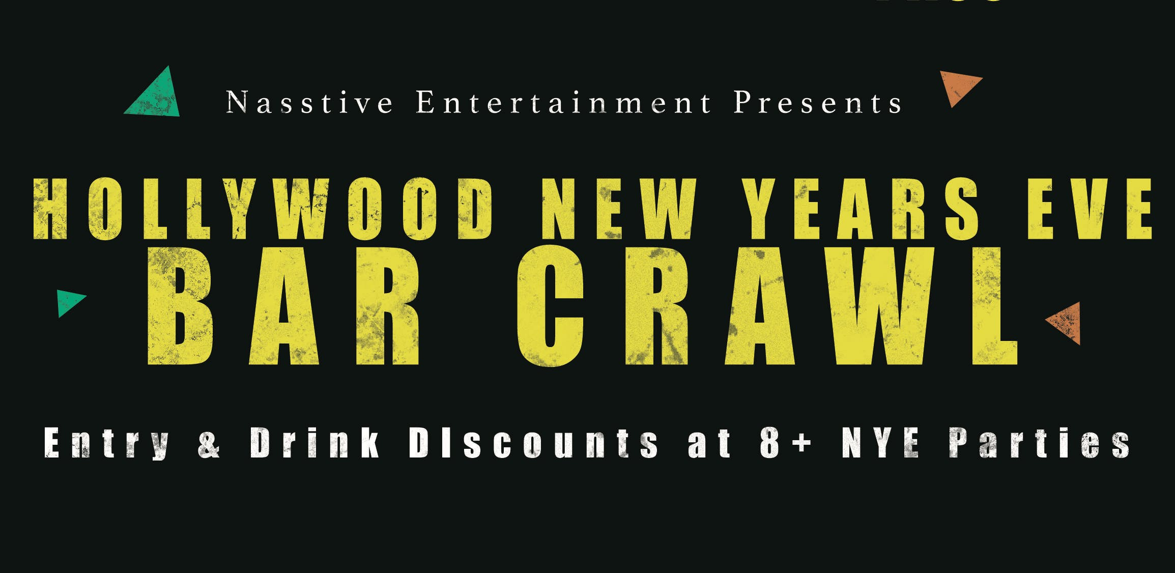 New Years Eve 2020 Hollywood Bar Crawl - NYE All Access Pass to 8+ Venues