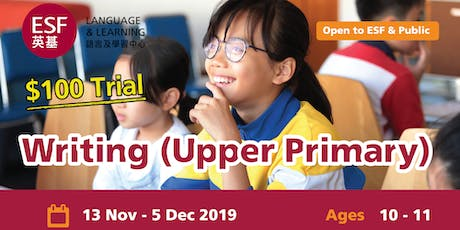 ESF Upper Primary Writing Trial Class tickets