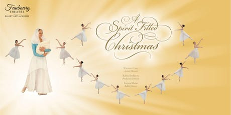 Faubourg Theatre Presents: A Spirit Filled Christmas tickets